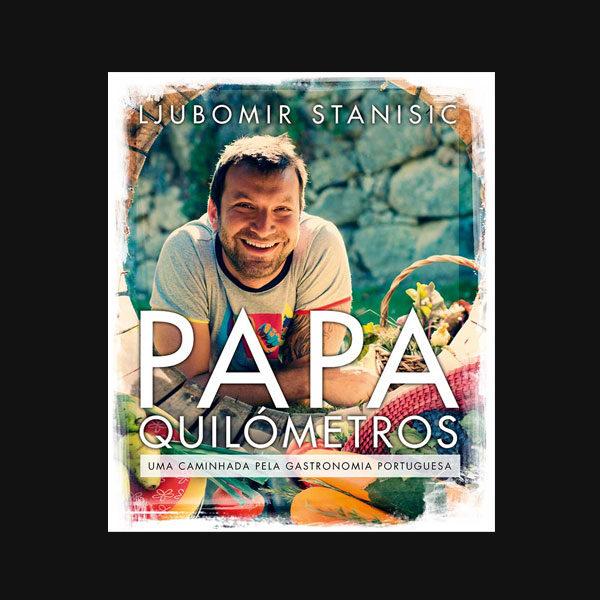 Papa-Quilómetros – Uma caminhada pela gastronomia portuguesa
